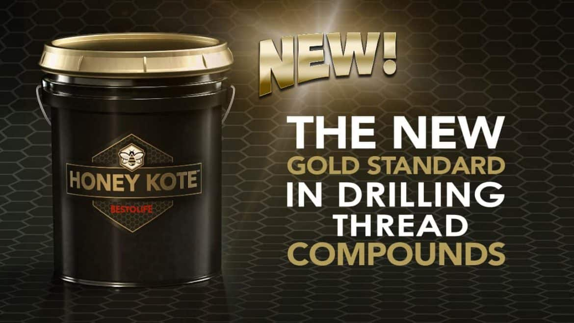 """Bestolife Honey Kote Bucket """"The New Gold standard in drilling thread compounds"""""""